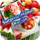 Surprise Melon Recipe