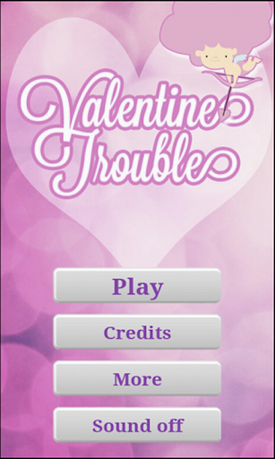 Valentine Troubles