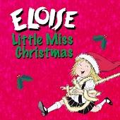 Eloise: Little Miss Christmas - Bundle