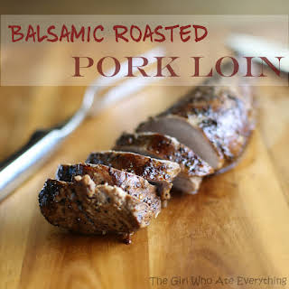 Balsamic Roasted Pork Loin.