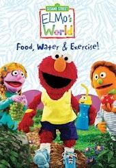 Sesame Street: Elmo's World: Food, Water & Exercise!