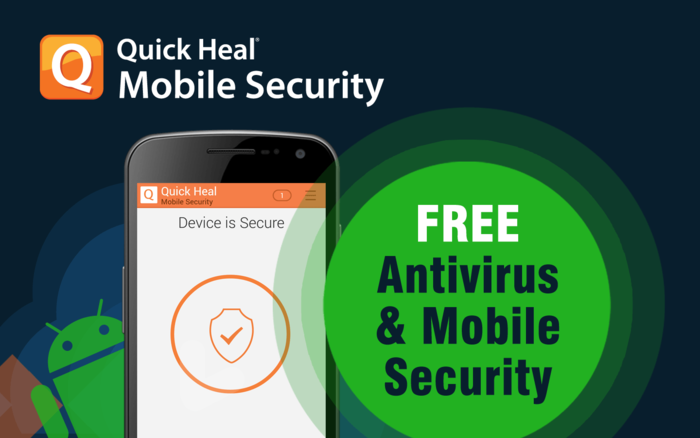 Quick Heal Mobile Security - Best Antivirus for Android Users
