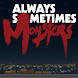 Always Sometimes Monsters - Androidアプリ