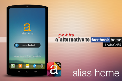 Alias Facebook Home Launcher