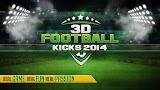 3D FOOTBALL KICKS 2014