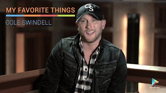 Cole Swindell, My Favorite Things