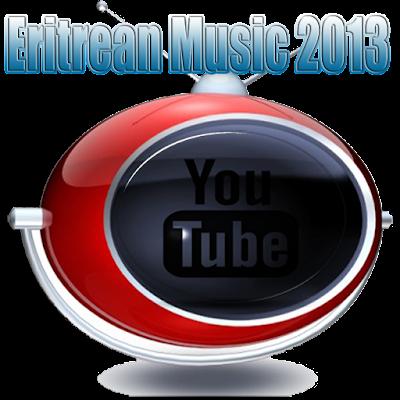Eritrean Music 2014 And Radio