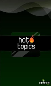 Hot Topics - What's Trending? screenshot 0