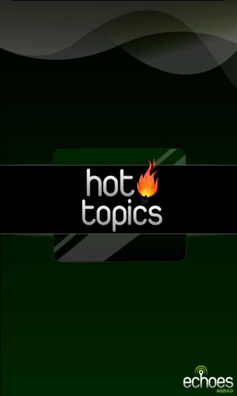 Hot Topics - What's Trending? - screenshot