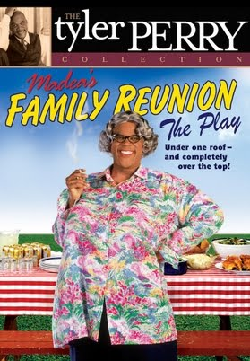 Tyler Perry's Madea's Family Reunion The Play - Movies ...