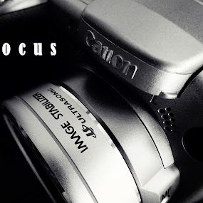 Focus by Judy Dean - Typography Captioned Photos ( shoot, camera, photographer, image, focus,  )