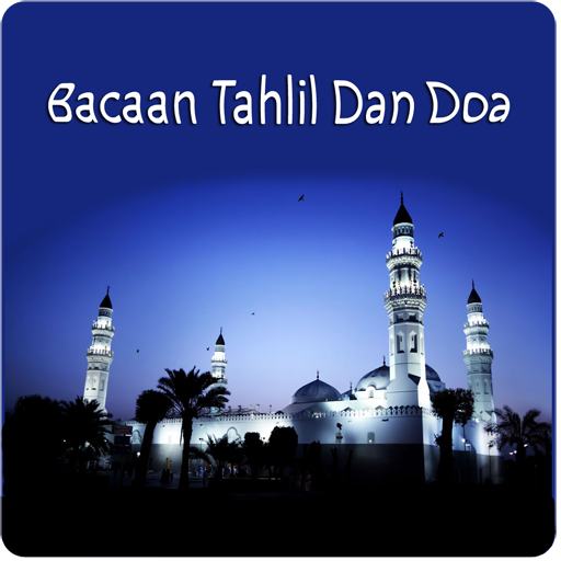 Bacaan Tahlil Doa Lengkap