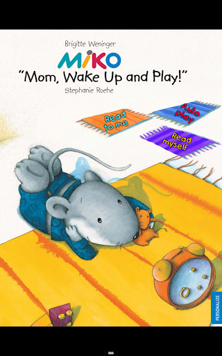 Miko: Mom Wake Up and Play