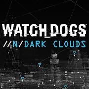 Watch Dogs Dark Clouds
