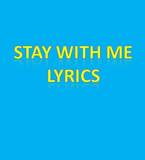 Stay With Me Lyrics