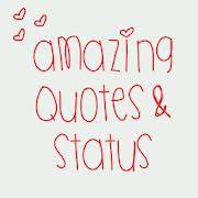 Amazing Quotes & Status