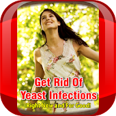 Get Rid Of Yeast Infections