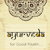 Ayurveda for good health