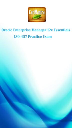 Oracle OEM 12c - 1Z0-457 Prep