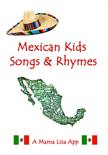 Mexican Kids Songs and Rhymes