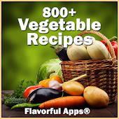 800+ Vegetable Recipes No Adds
