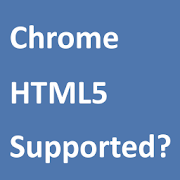 Download HTML5 Supported for Chrome? APK
