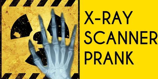 X射线扫描仪的恶作剧