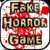 Fake Horror Game