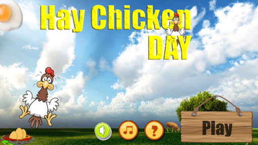 Hay Chicken Day