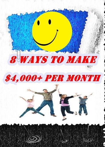 8 Ways To Make $4000 Per Month