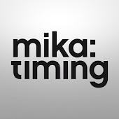 Mika Timing