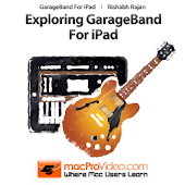 Exploring GarageBand For iPad