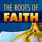 The Roots of Faith