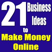 21 Ideas to Make Money Online