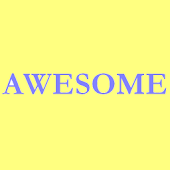 You're Awesome !!