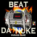 Beat Da Nuke Phrase Game logo