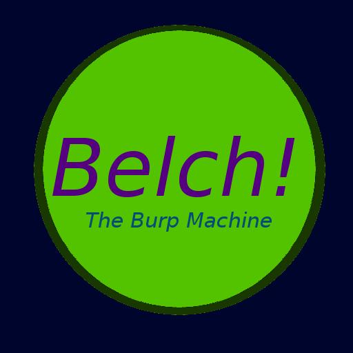 The Burp Machine