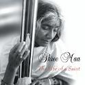 Shree Maa: Life of a Saint icon