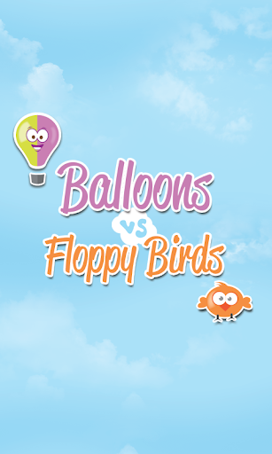 Balloons VS Floppy Birds