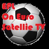 EPL on European Satellite TV