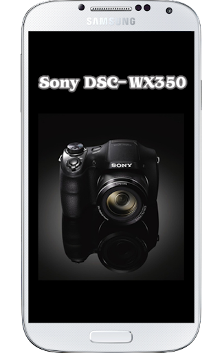 DSC-WX350 Tutorial