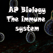 AP Biology: The Immune System