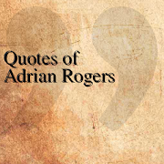 Quotes of Adrian Rogers