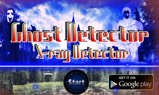 Ghost Detector - Xray Scanner