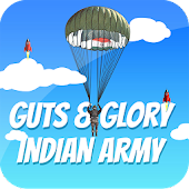 Indian Army - Guts and Glory