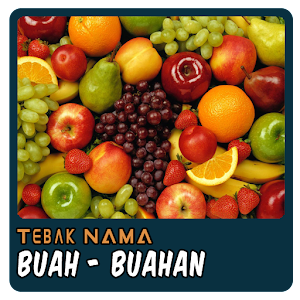 Download Tebak Nama : Buah Buahan APK to PC - Download ...