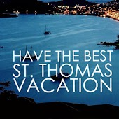 The Best St. Thomas Vacation