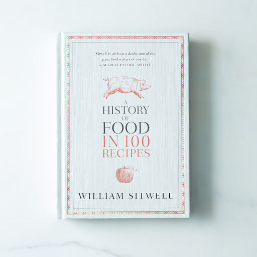 A History of Food in 100 Recipes, Signed Copy