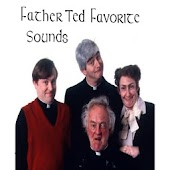 Father Ted Favorite Sounds