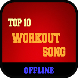 TOP 10 Workout Song (Offline) for PC